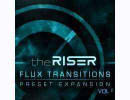 Flux Transitions Expansion - The Riser Vol 2