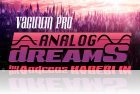 Analog Dreams by Andreas Haberlin for Vacuum Pro