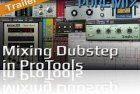 Mixing Dubstep in Pro Tools