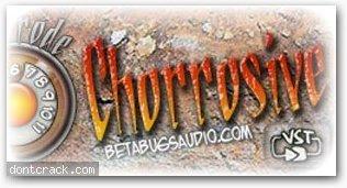 BetabugsAudio Chorrosive