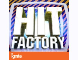 Hit Factory for Ignite