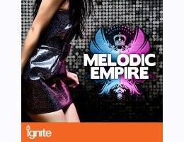 Melodic Empire for Ignite