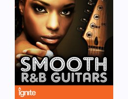 Smooth R&B Guitars for Ignite