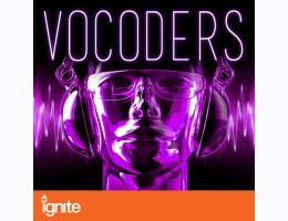 Vocoders for Ignite