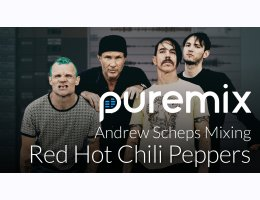 Inside the Mix - RHCP with Andrew Scheps