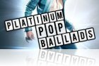 Platinum Pop Ballads for Ignite