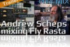 Andrew Scheps Mixing Fly Rasta In The Box