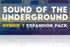 Sound Of The Underground for Hybrid 3