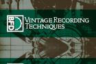 Vintage Recording Techniques